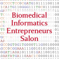 Biomedical Informatics Entrepreneurs Salon text on a background of repeating genetic sequences and binary code.
